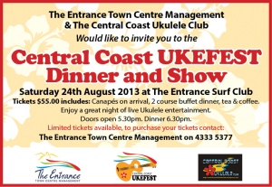 bOOK NOW FOR AMAZING UKE DINNER SHOW AT OUR CENTRAL COAST UKULELE FESTIVAL SATURDAY 24TH AUGUST
